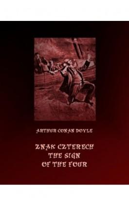 Znak czterech. The Sign of Four - Arthur Conan Doyle - Ebook - 978-83-7950-602-6