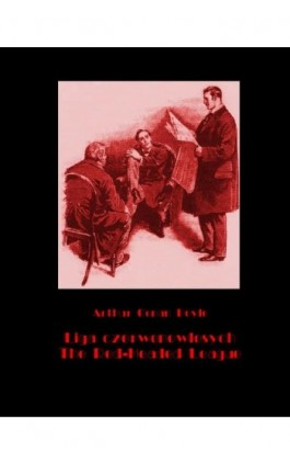 Liga czerwonowłosych. The Red-Headed League - Arthur Conan Doyle - Ebook - 978-83-7950-636-1