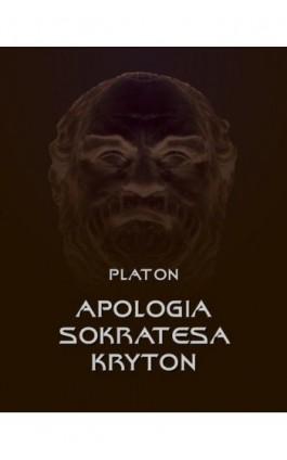 Apologia Sokratesa. Kryton - Platon - Ebook - 978-83-7950-649-1