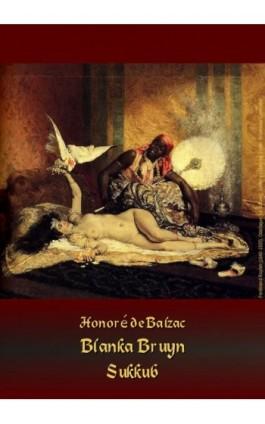 Blanka Bruyn – Sukkub - Honoré de Balzac - Audiobook - 978-83-7950-764-1