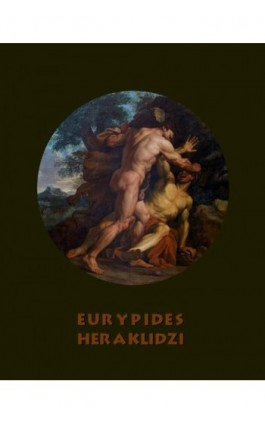 Heraklidzi - Eurypides - Ebook - 978-83-7950-846-4