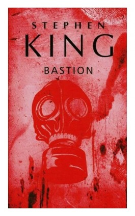 Bastion - Stephen King - Ebook - 978-83-7985-130-0