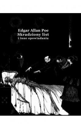 Skradziony list i inne opowiadania - Edgar Allan Poe - Ebook - 978-83-7950-901-0