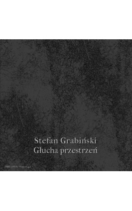 Głucha przestrzeń - Stefan Grabiński - Audiobook - 978-83-7639-064-2