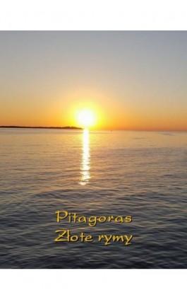Złote rymy - Pitagoras - Ebook - 978-83-7639-101-4