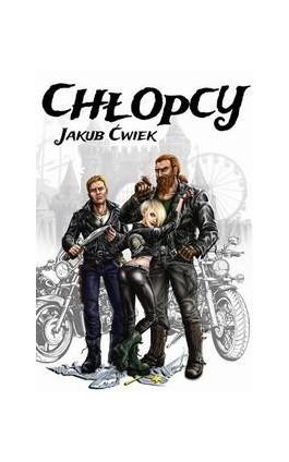 Chłopcy - Jakub Ćwiek - Ebook - 978-83-63248-60-4