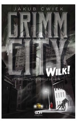 Grimm City. Wilk! - Jakub Ćwiek - Ebook - 978-83-7924-603-8