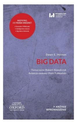 Big Data - Dawn E. Holmes - Ebook - 978-83-8220-062-1