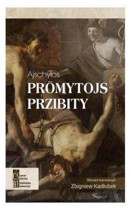 Prōmytojs przibity - Ajschylos - Ebook - 978-83-936190-2-3