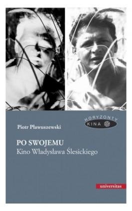 Po swojemu - Piotr Pławuszewski - Ebook - 978-83-242-3219-2