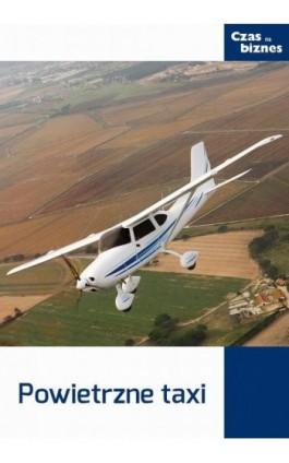 Powietrzne taxi - Praca zbiorowa - Ebook - 978-83-63799-27-4