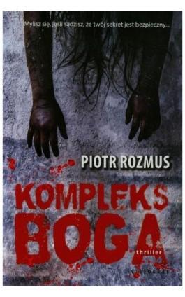 Kompleks Boga - Piotr Rozmus - Ebook - 978-83-7835-393-5