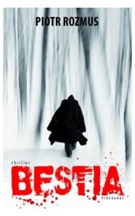 Bestia - Piotr Rozmus - Ebook - 978-83-7835-309-6