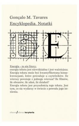 Encyklopedia. Notatki - Gonçalo M. Tavares - Ebook - 978-83-7453-598-4