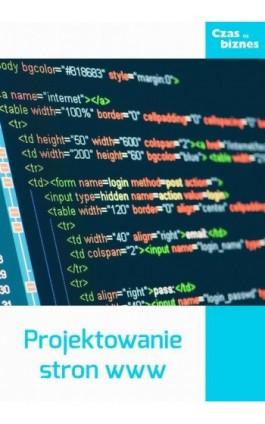 Projektowanie stron www - Praca zbiorowa - Ebook - 978-83-63799-51-9