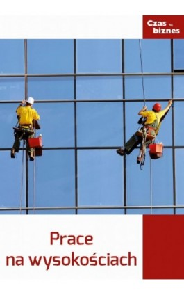 Prace na wysokości - Praca zbiorowa - Ebook - 978-83-63799-28-1