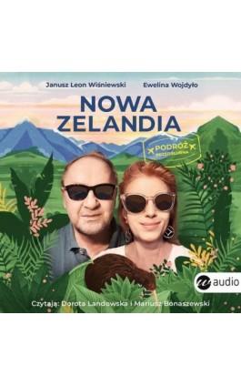 Nowa Zelandia. Podróż przedślubna - Janusz Leon Wiśniewski - Audiobook - 978-83-8032-640-8