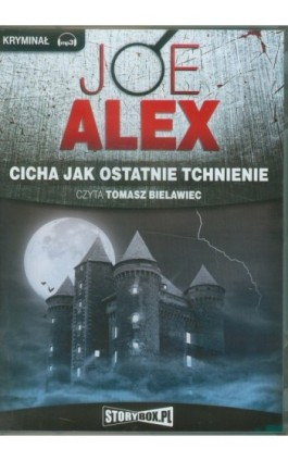 Cicha jak ostatnie tchnienie - Joe Alex - Audiobook - 978-83-621-2125-0