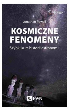 Kosmiczne fenomeny - Jonathan Powell - Ebook - 978-83-01-21948-2
