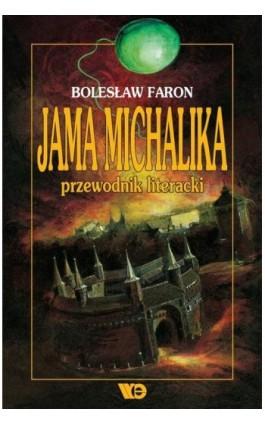 Jama Michalika. Przewodnik literacki - Bolesław Faron - Ebook - 9788365669780