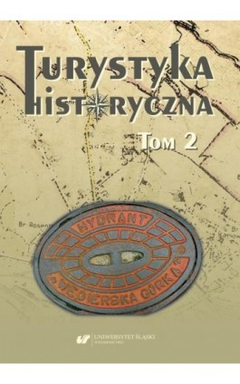 Turystyka historyczna. T. 2 - Ebook - 978-83-226-4041-8