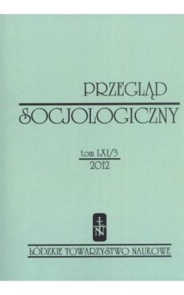 Przegląd Socjologiczny t. 61 z. 3/2012 - Praca zbiorowa - Ebook