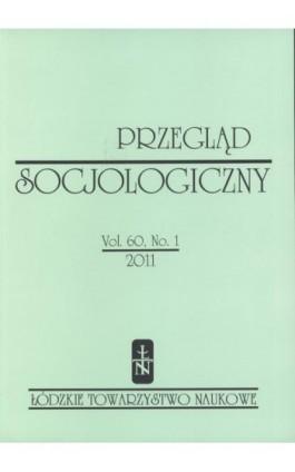 Przegląd Socjologiczny t. 60 z. 1/2011 - Praca zbiorowa - Ebook