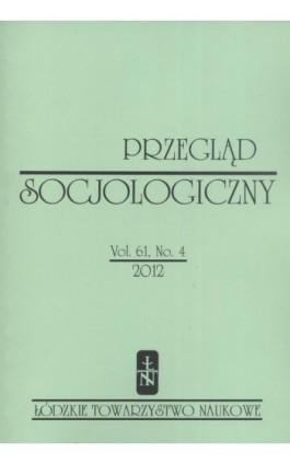 Przegląd Socjologiczny t. 61 z. 4/2012 - Praca zbiorowa - Ebook