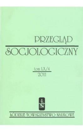 Przegląd Socjologiczny t. 60 z. 4/2011 - Praca zbiorowa - Ebook