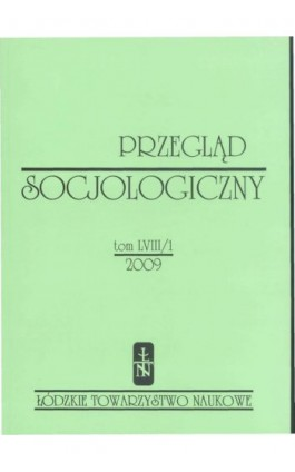 Przegląd Socjologiczny t. 58 z. 1/2009 - Praca zbiorowa - Ebook