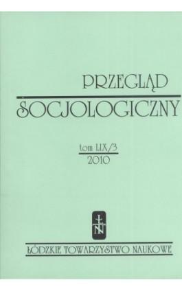 Przegląd Socjologiczny t. 59 z. 3/2010 - Praca zbiorowa - Ebook