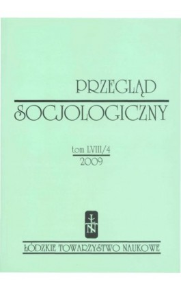 Przegląd Socjologiczny t. 58 z. 4/2009 - Praca zbiorowa - Ebook