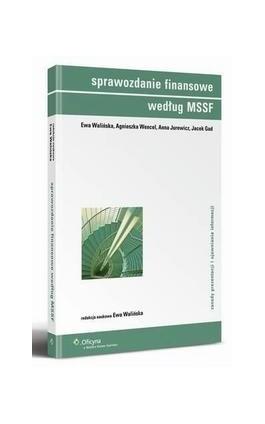 Sprawozdanie finansowe według MSSF - Ewa Walińska - Ebook - 978-83-264-3084-8