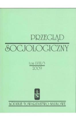 Przegląd Socjologiczny t. 58 z. 3/2009 - Praca zbiorowa - Ebook