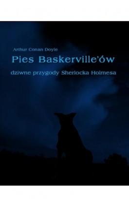 Pies Baskerville'ów - Arthur Conan Doyle - Ebook - 978-83-7950-130-4