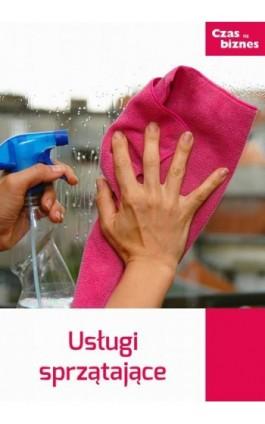 Usługi sprzątania - Praca zbiorowa - Ebook - 978-83-63799-58-8