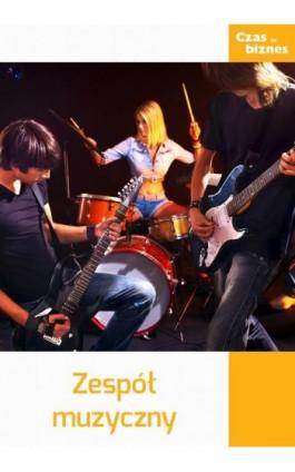 Zespół muzyczny - Praca zbiorowa - Ebook - 978-83-63799-66-3
