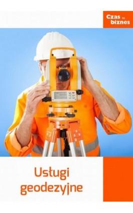 Usługi geodezyjne - Praca zbiorowa - Ebook - 978-83-63799-56-4