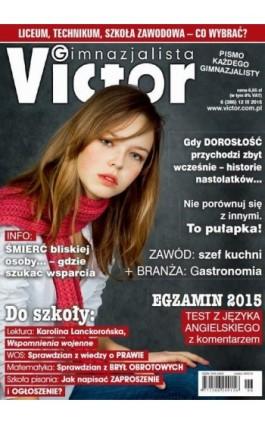 Victor Gimnazjalista nr 6 (386) - Ebook