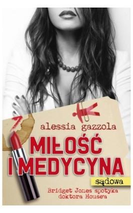 Miłość i medycyna (sądowa) - Alessia Gazzola - Ebook - 978-83-7686-269-9