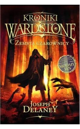 Kroniki Wardstone 1. Zemsta czarownicy - Joseph Delaney - Ebook - 978-83-7686-274-3