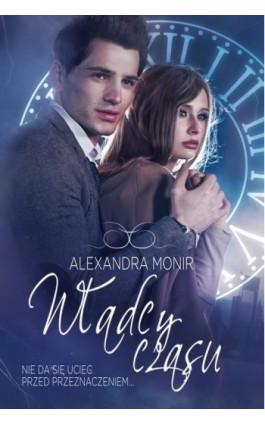 Władcy czasu - Alexandra Monir - Ebook - 978-83-7686-259-0