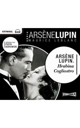 Arsene Lupin. Hrabina Cogliostro - Maurice Leblanc - Audiobook - 978-83-7927-180-1