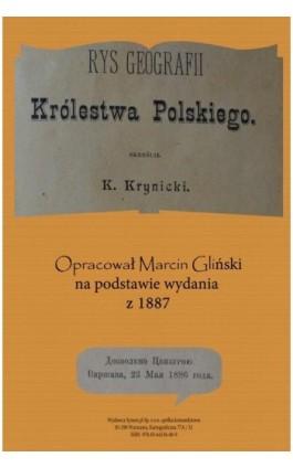 Rys geografii Królestwa Polskiego 1887 opracowanie - Konstany Krynicki - Ebook - 978-83-65268-04-4