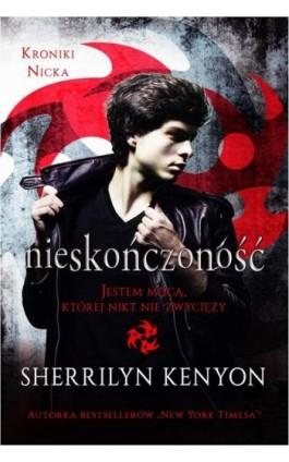 Kroniki Nicka Nieskończoność - Sherrilyn Kenyon - Ebook - 978-83-7686-365-8