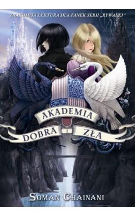 Akademia Dobra i Zła Tom 1 - Soman Chainani - Ebook - 978-83-7686-375-7