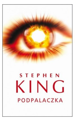 Podpalaczka - Stephen King - Ebook - 978-83-7885-075-5