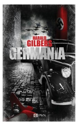 Germania - Harald Gilbers - Ebook - 978-83-7705-844-2
