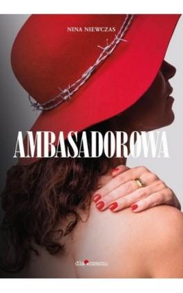 Ambasadorowa - Edyta Włoszek - Ebook - 978-83-947251-8-1