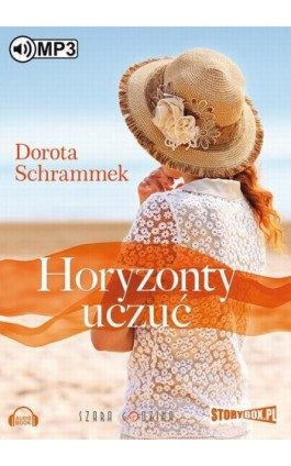 Horyzonty uczuć - Dorota Schrammek - Audiobook - 978-83-7927-797-1